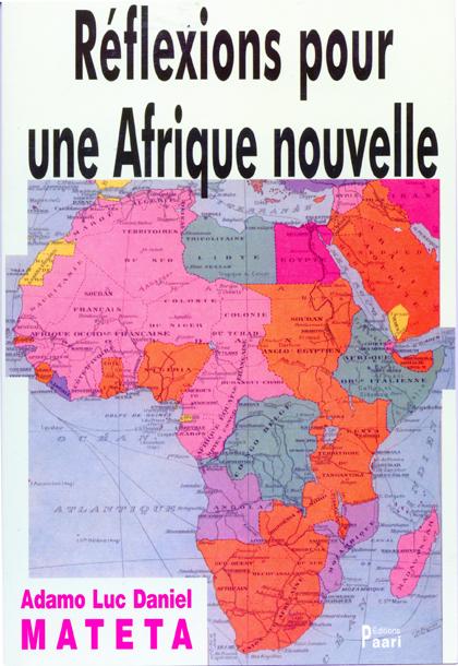 Réflexions pour une Afrique nouvelle